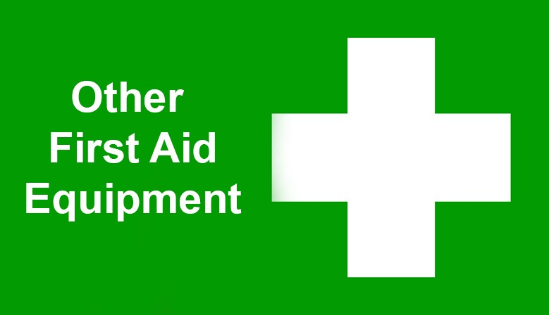 Other First Aid Equipment